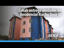 Embedded thumbnail for Cohab entrega unidades do Residencial Riacho Doce III